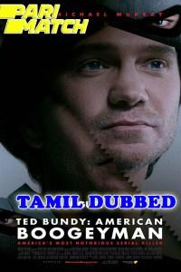 Ted Bundy American Boogeyman 2021 HD Tamil Dubbed