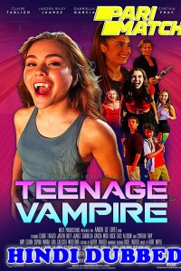 Teenage Vampire 2020 HD Hindi Dubbed