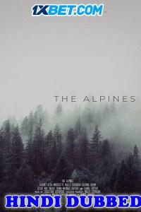 The Alpines 2021 HD Hindi Dubbed
