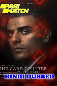The Card Counter 2021 HD Hindi Dubbed Full Movie