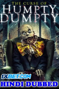 The Curse Of Humpty Dumpty 2021 HD Hindi Dubbed