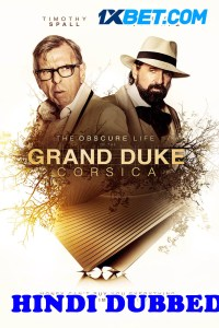 The Grand Duke of Corsica 2021 HD Hindi Dubbed