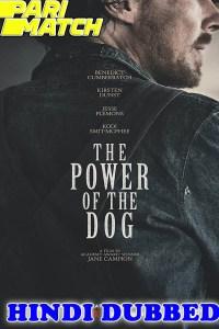 The Power of the Dog 2021 HD Hindi Dubbed
