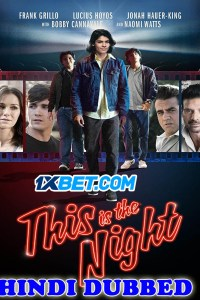 This Is the Night 2021 HD Hindi Dubbed
