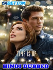 Time Is Up 2021 HD Hindi Dubbed