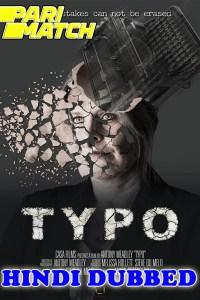 Typo 2021 HD Hindi Dubbed Full Movie