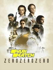 Zero Zero Zero Season 1 All Episode HD Hindi Dubbed