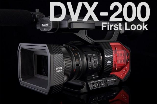 AG-DVX200 First Look