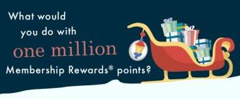Win one million membership rewards points