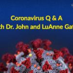 COVID-19, coronavirus, Dr. John & LuAnne Gatlin, Q & A, medicine ,