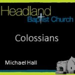 Colossians Part 5