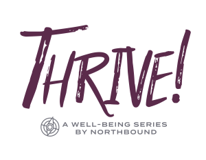 Thrive! A Well-Being Series by Northbound
