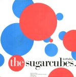 "1,001 Songs You Must Hear Before You Die: The Sugarcubes – ""Birthday"""