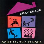 "Billy Bragg – ""Moving the Goalposts"""