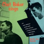 "Chet Baker – ""I Get Along Without You Very Well"""