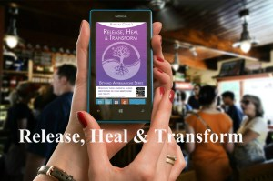 Release, Heal & Transform app. on mobile phone screen