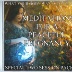 Affirmations for a peaceful pregnancy special 2 session pack