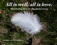 All is well, all is love, white feather quote meme