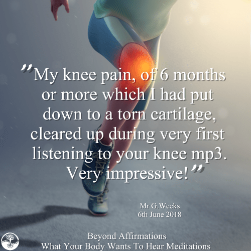 What Your Body Wants To Hear Knee Pain Testimonial