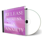 What Your Body Wants To Hear Release Stress & Anxiety