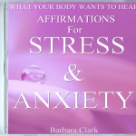 What Your Body Wants To Hear Stress & Anxiety