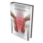 What Your Body Wants to Hear Affirmations for Low Back Pain PDF