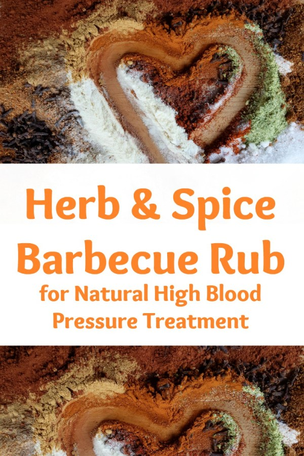healthy herb and spice barbecue rub for natural high blood pressure treatment