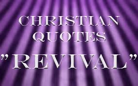 Revival Great Quotes