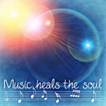 Music Heals the Soul