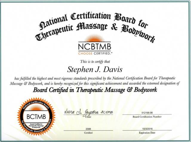 Steve Davis, Board Certified, Therapeutic Massage and Bodywork, BCTMB 512195-06