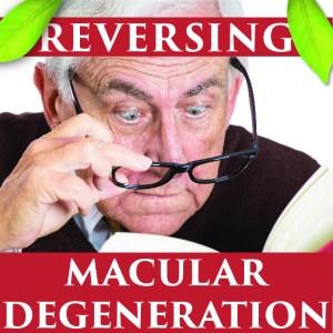 Macular Degeneration Reversing-01