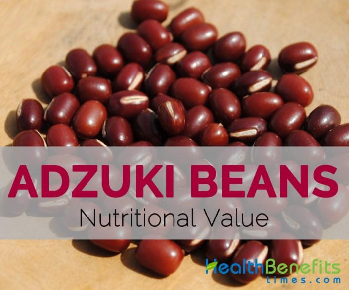 Adzuki beans Nutritional Value