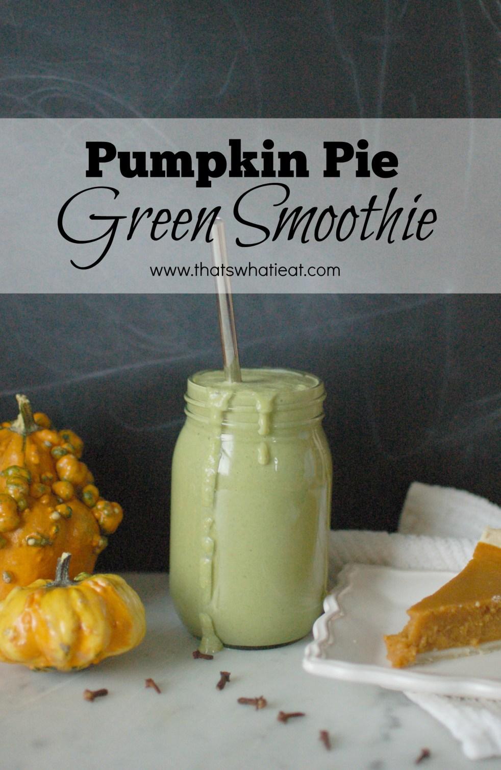 Pumpkin Pie Green Smoothie