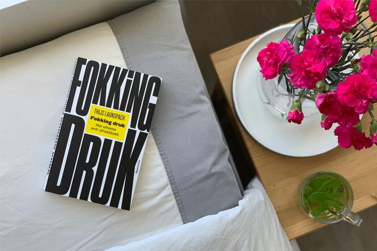 Review: Fokking druk – Het ultieme anti-stress boek