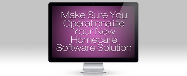 Home Care Software Implementation Best Practices
