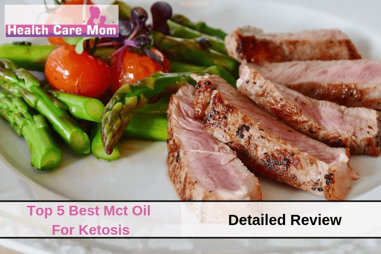 Top 5 Best Mct Oil for Ketosis ( Detailed Review)