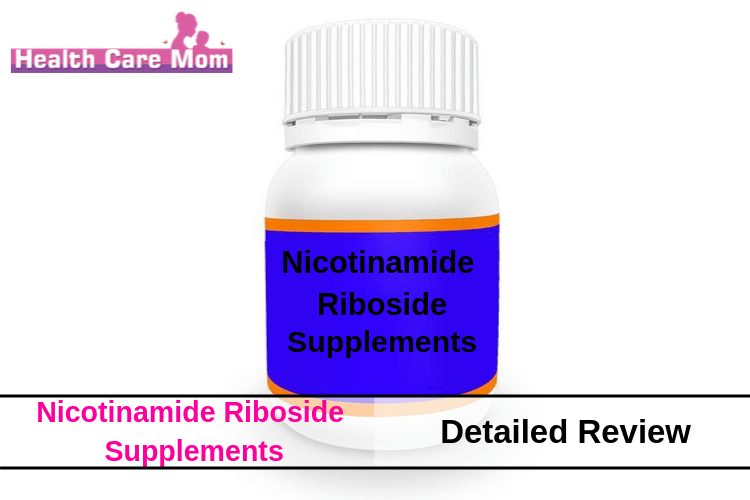 Top 5 Nicotinamide Riboside Supplements: Detailed Review