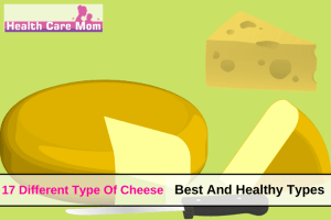 17 Different Type Of Cheese To Choose From