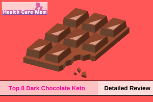 Top 8 Low Carb Chocolate Bars For Keto Diet In 2021
