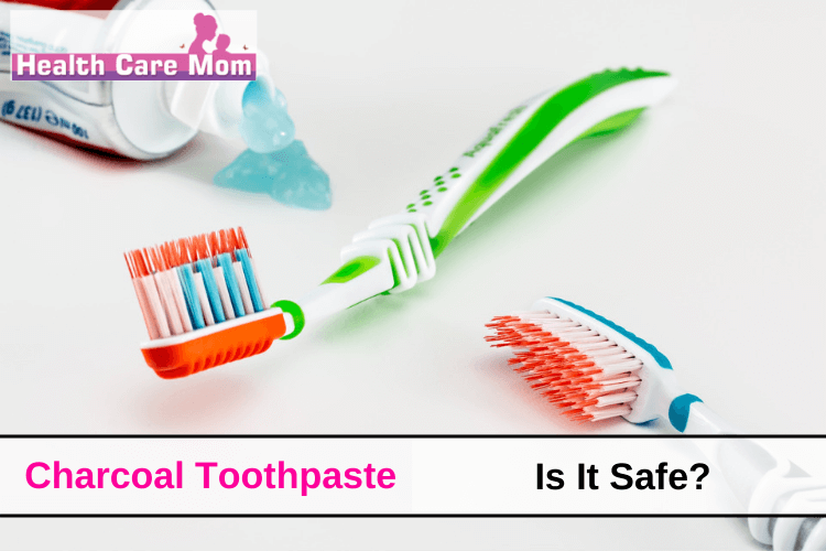 Activated Charcoal Toothpaste| Is It Safe?
