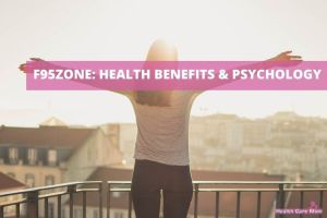 F95Zone: Health Benefits Of Using F95Zone And Psychology Behind It