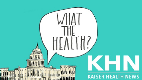Podcast: 'What The Health?' We Have Numbers!