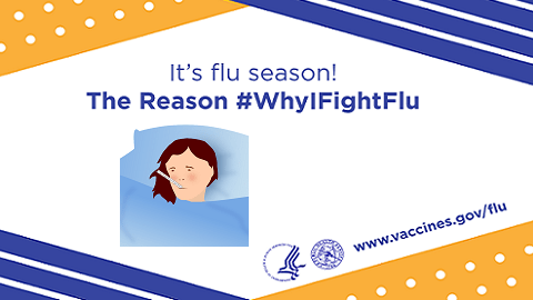 Never Miss a Flu Vaccine. Here Are the Reasons #WhyIFightFlu