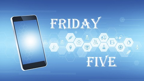 The Friday Five – Smartphone Turned Medical Device