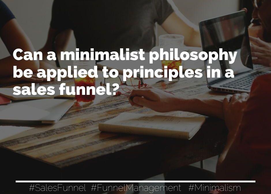 The Minimalist Funnel