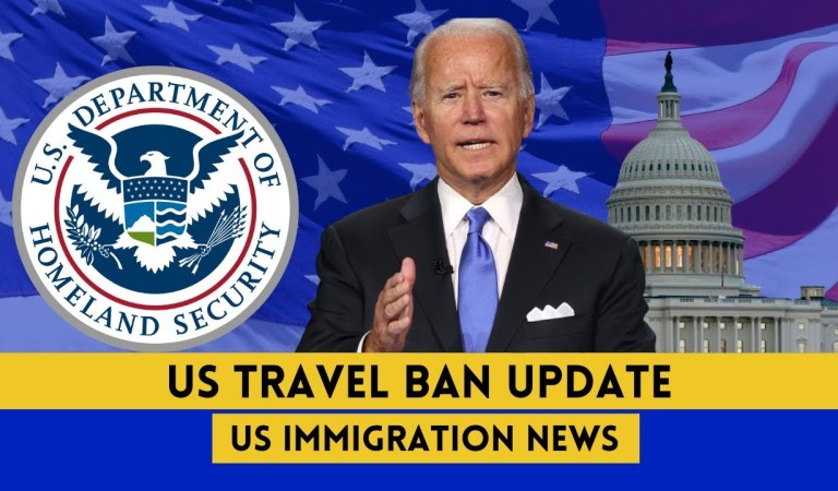 US Immigration News || US Travel Ban Update