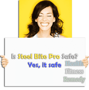 Is Steel Bite Pro Safe