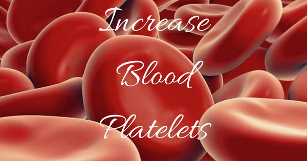 Food to increase blood platelet count naturally and causes of low platelets