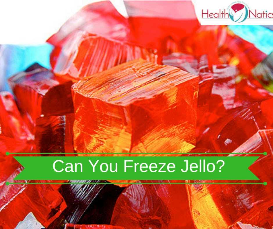 Can You Freeze Jello? (WHAT HAPPENS WHEN YOU FREEZE JELLO?)