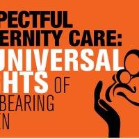 The Universal Rights of Childbearing Women